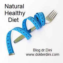 cara diet sehat dan alami, diet sehat, diet alami, healthy diet, natural diet, natural healthy diet