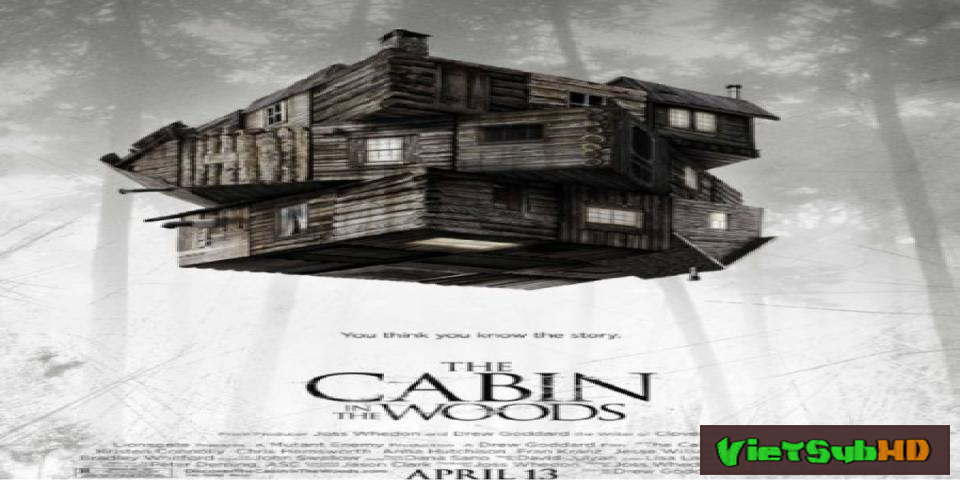 Phim Căn Chòi Giữa Rừng VietSub HD | The Cabin In The Woods 2012