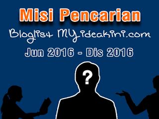 http://www.myideakini.com/2016/07/misi-pencarian-bloglist-myideakini.html
