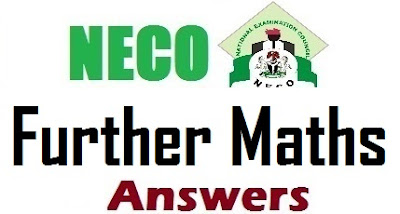 NECO 2017 Further Mathematics Past Questions & Answers - OBJ Essay Theory Expo