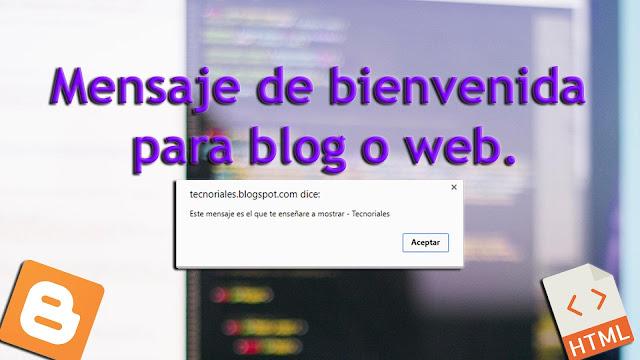 mensaje bienvenida blogger
