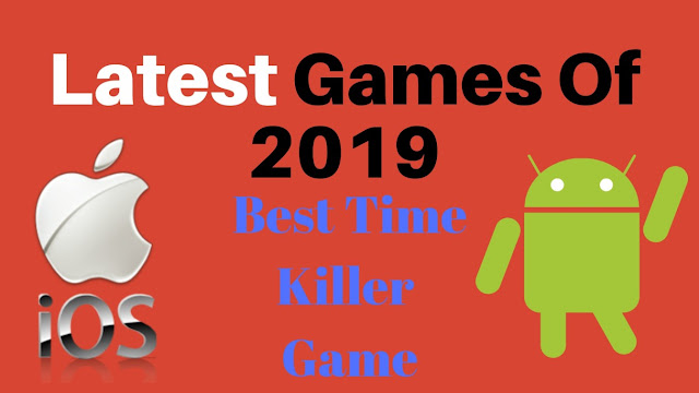 best android games free, upcoming games, latest android games