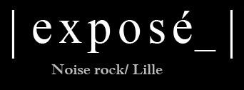 Exposé - Interview janvier 2019 (Noise rock)