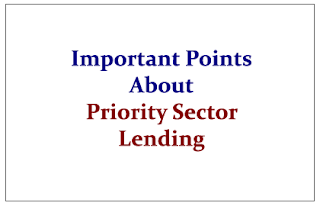 Important Points to Know About- Priority Sector Lending