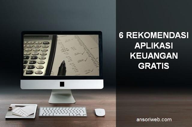 6 Rekomendasi Aplikasi Keuangan Gratis