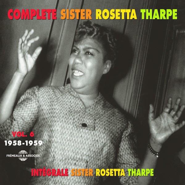 Rosetta Tharpe-Complete Sister Rosetta Tharpe-Vol 6-(1958-1959)-