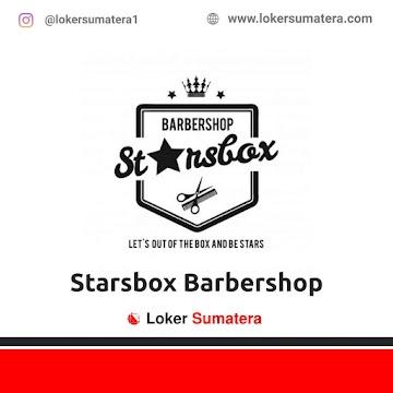 Lowongan Kerja Pekanbaru: Starsbox Barbershop Juni 2021