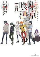 las novelas ligeras de Tokyo Ghoul, habiendo publicadas en Japón tres en la actualidad: Hibi, Kohaku y Sekijitsu.