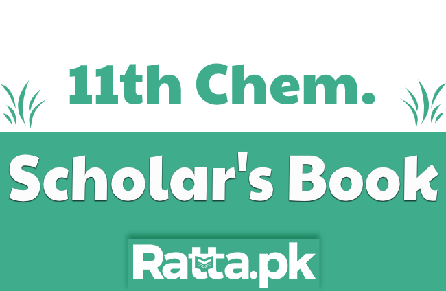 Scholar Series Chemistry Part 1 Book pdf Download - 1st Year Fsc