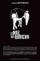 El mal del arriero (2014) online y gratis