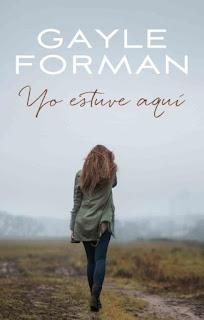 YO ESTUVE AQUÍ, DE GAYLE FORMAN-libros-juveniles