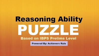 Reasoning Ability: Puzzle for IBPS Prelims