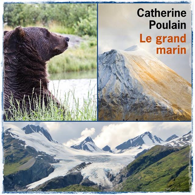 Catherine Poulain, roman qui se passe en Alaska