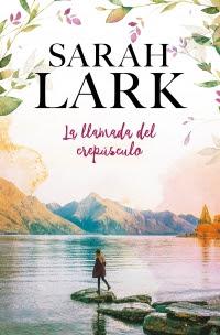 La llamada del crepúsculo de Sarah Lark