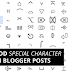 How to add special characters in Blogger Posts