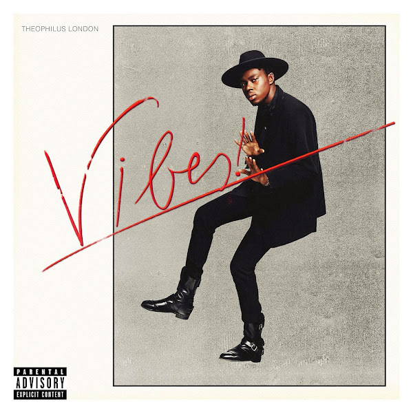 Theophilus London - Vibes Cover