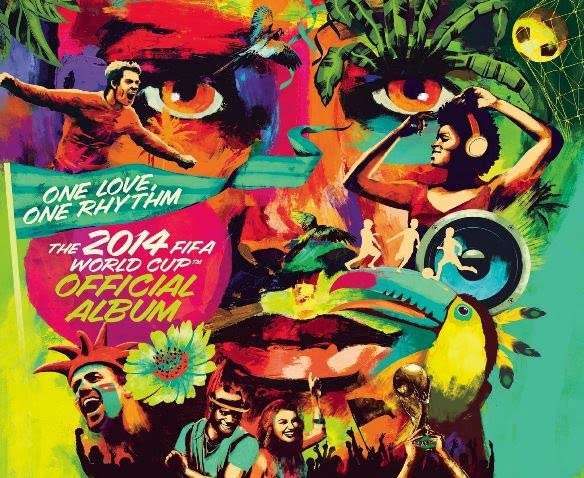 One Love- One Rhythm The 2014 Fifa World Cup Official