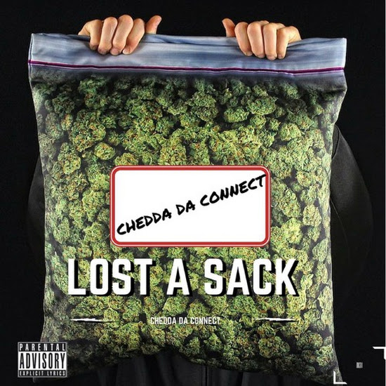 Chedda Da Connect - Lost A Sack