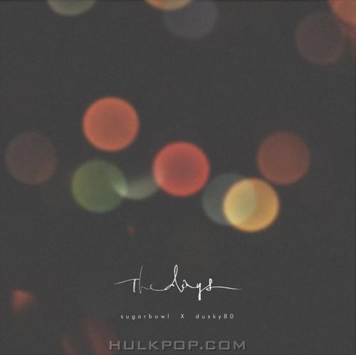 Sugarbowl & Dusky80 – The Days – Single