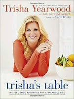 BookReview Trisha's Table: My Feel-Good Favorites for a Balanced Life by Trisha Yearwood