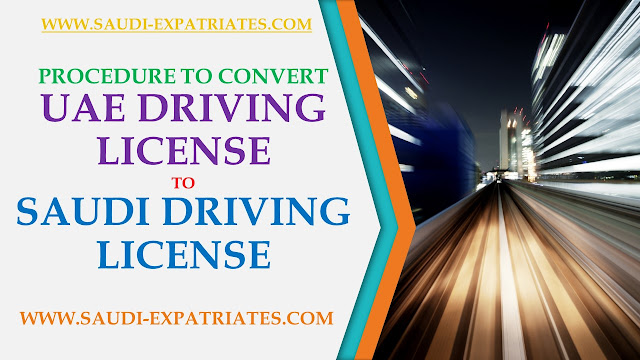 MAKE SAUDI DRIVING LICENSE FROM UAE DRIVING LICENSE