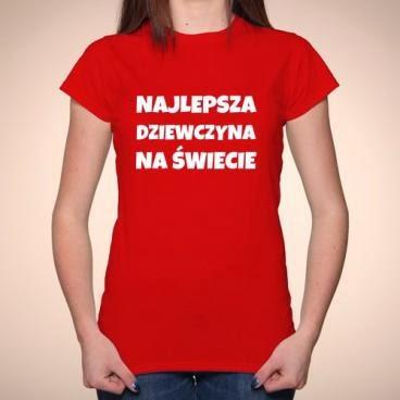 T-shirt Najlepsza dziewczyna na świecie