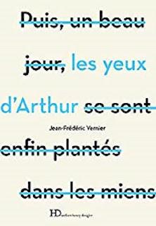 Vie quotidienne de FLaure : Les yeux d'Arthur - Jean-Frédéric VERNIER