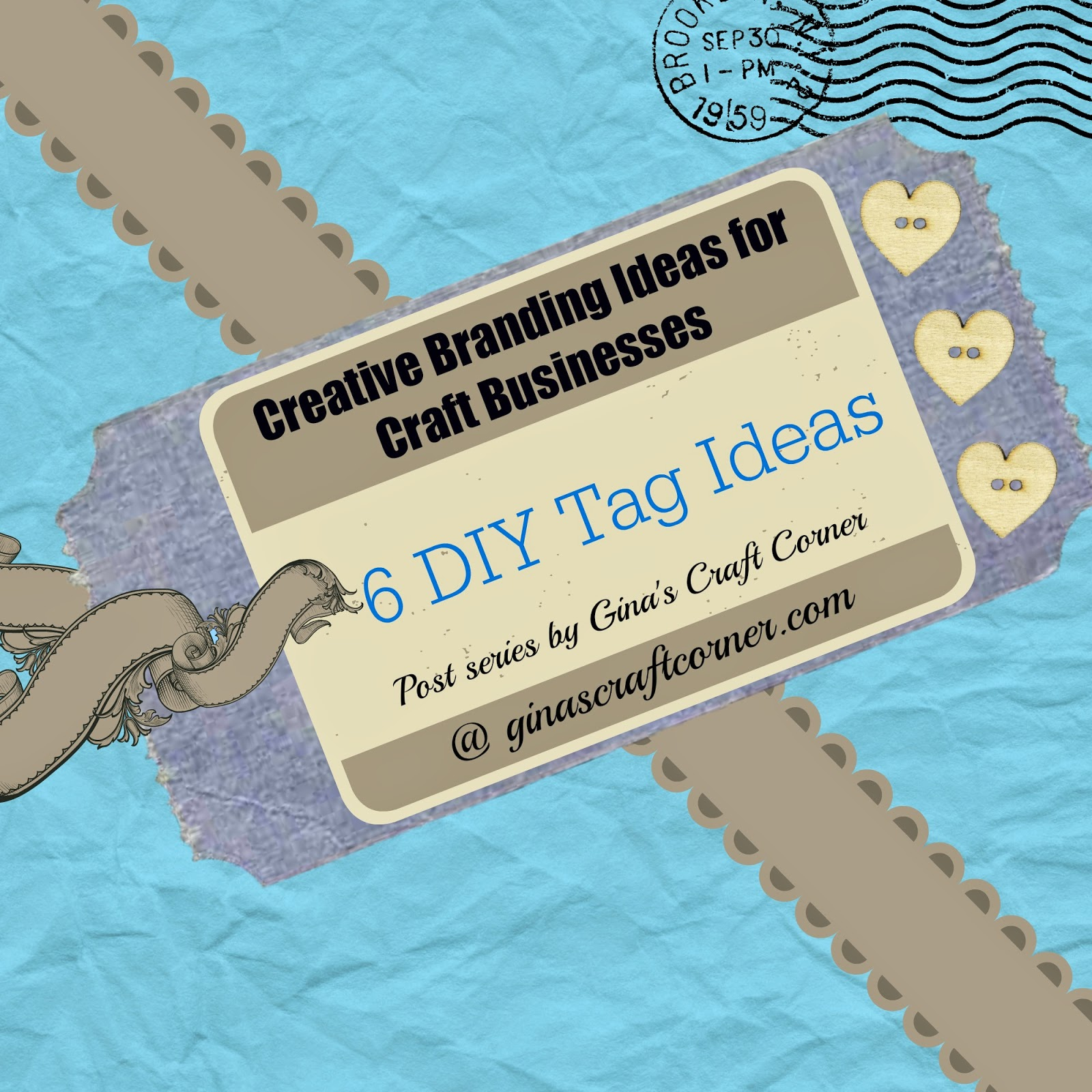 Gina S Craft Corner Creative Branding Ideas For Your Business Diy Tags
