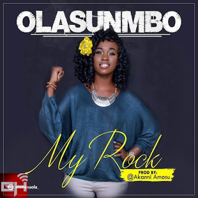 Music: My Rock – Olasunmbo