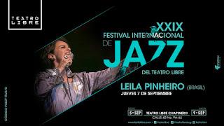 7 de septiembre Festival Internacional de Jazz del Teatro Libre 2017