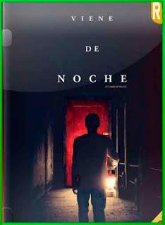 Llega de noche (2017) | DVDRip Latino HD Mega 1 Link