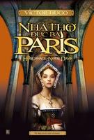 Nhà Thờ Đức Bà Paris - Victor Hugo