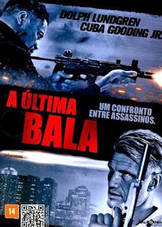 A Última Bala – Dublado – HD 720p
