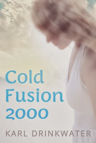 "Book Review: ""Cold Fusion 2000"" by Karl Drinkwater"
