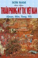 Thuần phong mỹ tục Việt Nam - Sơn Nam