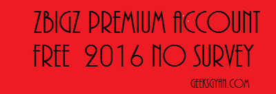 Zbigz Premium Account For Free 2016  (No survey)