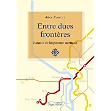 Entre dues frontères: Estudis de lingüistica occitana