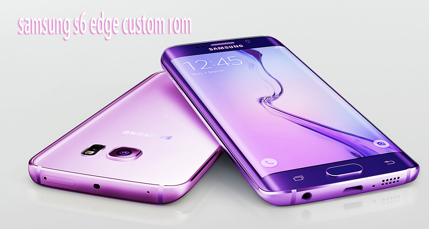 Samsung Galaxy S6 Edge Official LineageOS 14 1 Download Custom Rom