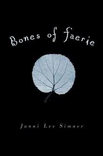 Bones Of Faerie – Janni Lee Simner