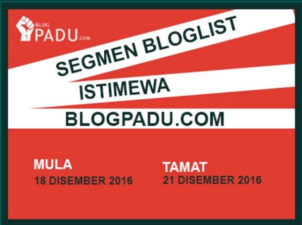 SEGMEN BLOGLIST ISTIMEWA BLOGPADU.COM!
