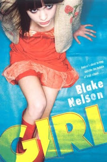 Girl (Girl #1) by Blake Nelson