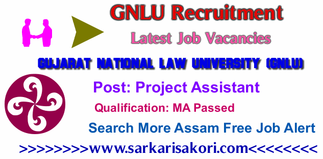 GNLU Recruitment 2017 Project Assistant