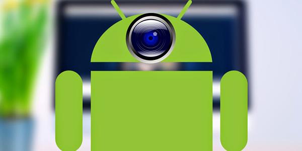 تحويل هاتفك لكاميرا ويب ومراقبة