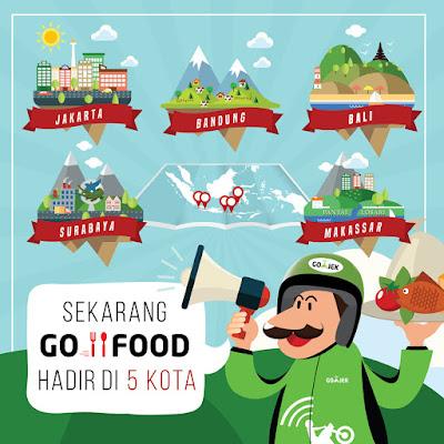 GO FOOD kini hadir di 5 kota : Jakarta, Bandung, Bali, Surabaya, dan Makasar
