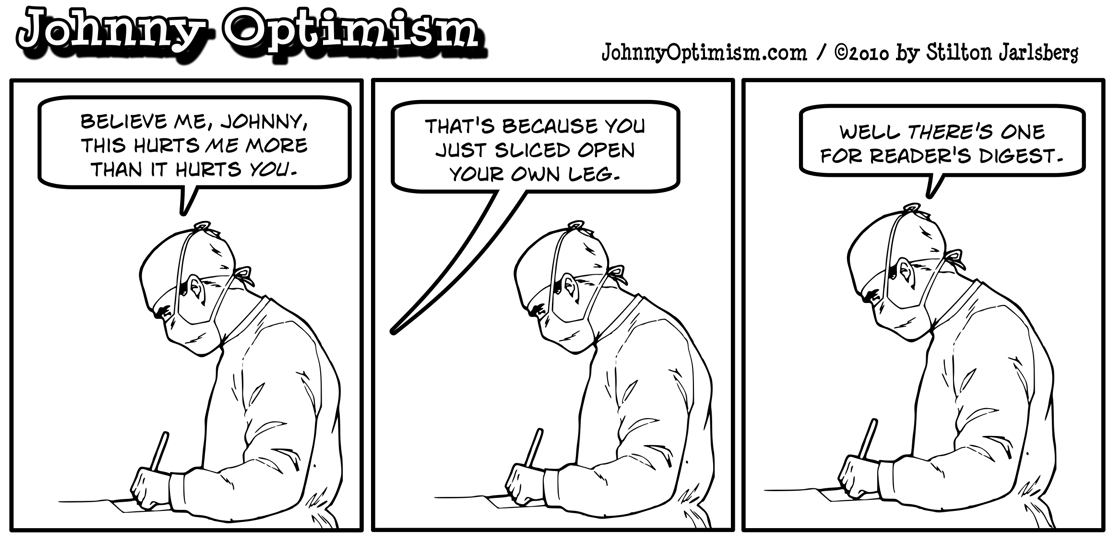 Johnny optimism, johnnyoptimism, surgeon, medical humor