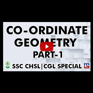 Co-ordinate Geometry | Maths | Part 1 | SSC CHSL Special