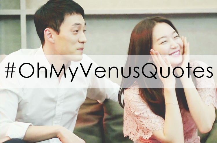 oh my venus quotes