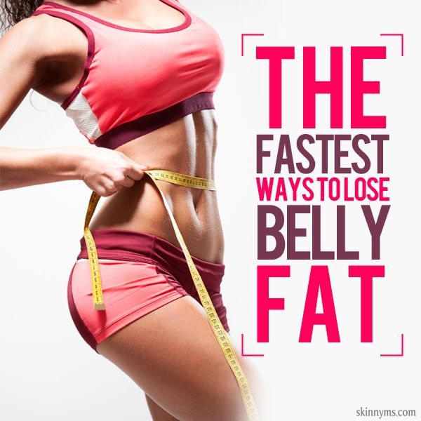 The Quickest Ways to Lose Belly Fat