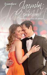 Cara Colter - Siempre Queda el Amor