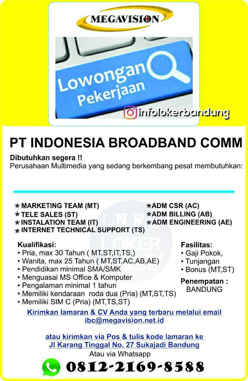Lowongan Kerja PT. Indonesia Broadband Communication ( Megavision ) Agustus 2018